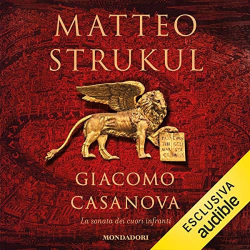 Giacomo Casanova, audiolibri da ascoltare a casa