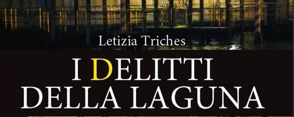 I delitti della laguna di Letizia Triches, recensione