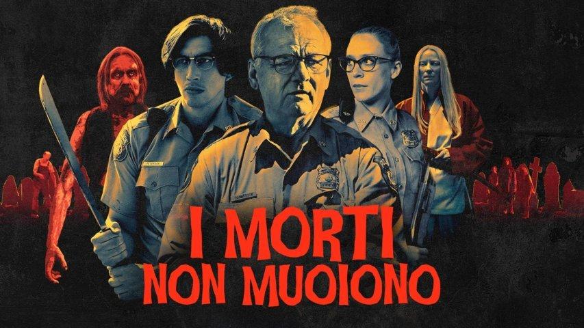 I morti non muoiono, un film da non riscoprire in tempi di quarantena. La recensione di Massimo Zammataro per Sugarpulp MAGAZINE.