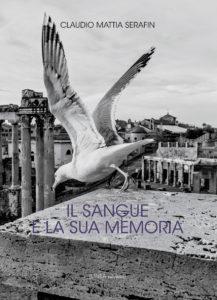 Il sangue e la sua memoria di Claudio Serafin, recensione