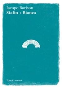 stalin-bianca-iacopo-barison-recnesione