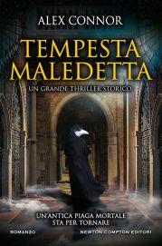 Tempesta maledetta, la recensione di Linda Talato del romanzo di Alex Connor pubblicato da Newton Compton Editori.