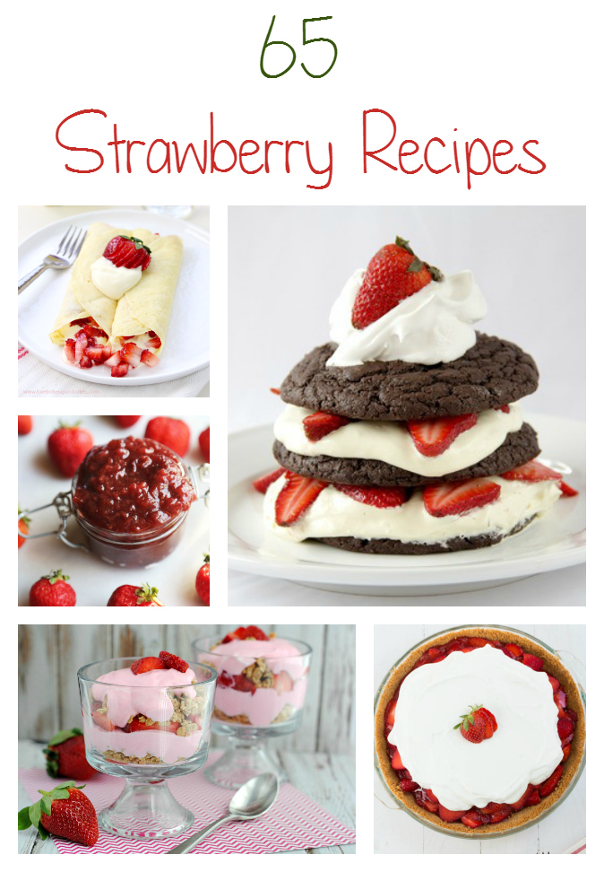 65 Strawberry Recipes