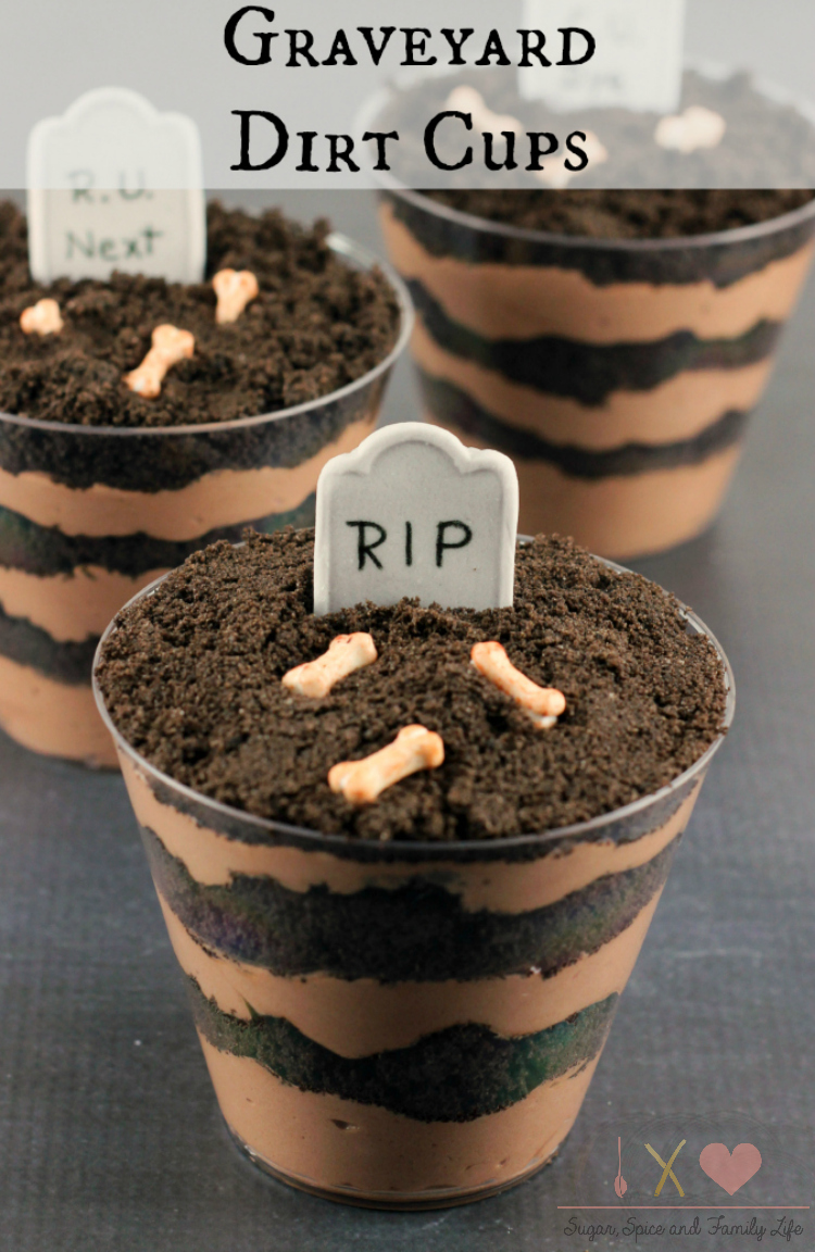 Graveyard Dirt Cake Cups Recipe Sugar Spice And Family Life