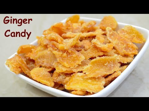 Ginger Candy recipe | How to make Ginger candy | अदरक की कैंडी | Homemade Ginger Candy #candy