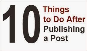 10 Hal Yang Harus Dilakukan Setelah Posting