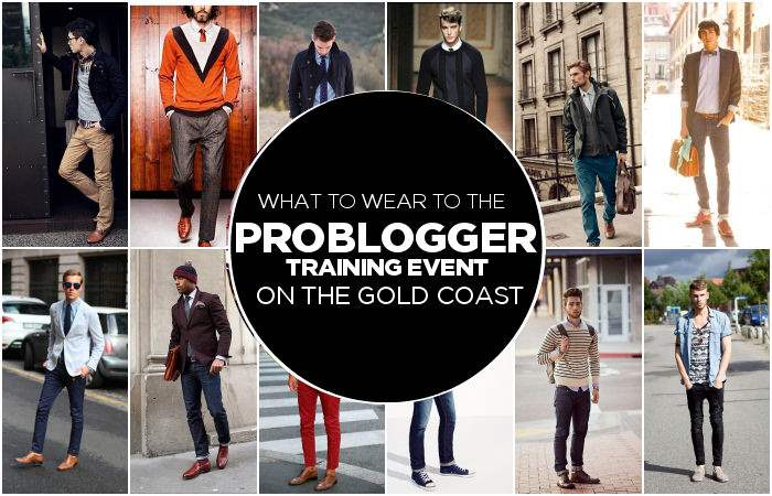 What to wear to the ProBlogger Training Event on the Gold Coast {Mens Edition}