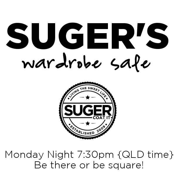 Suger's Wardrobe Sale!