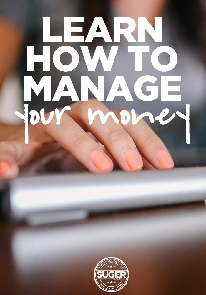 learn how to manage your money