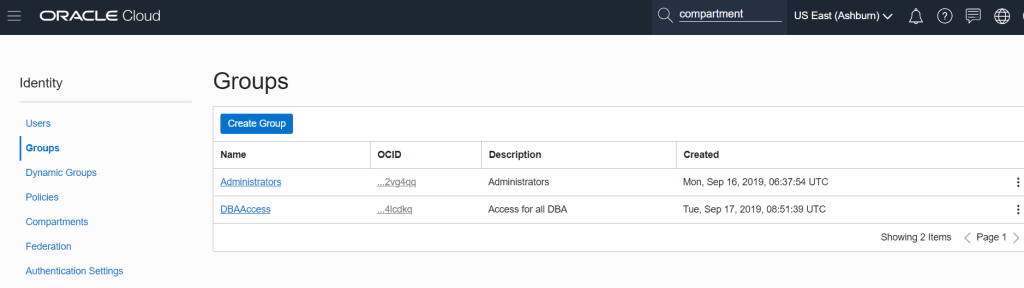 OCI Create a User- Use the top left Menu and got to Identity à Groups in Cloud Infrastructure (OCI) console.
