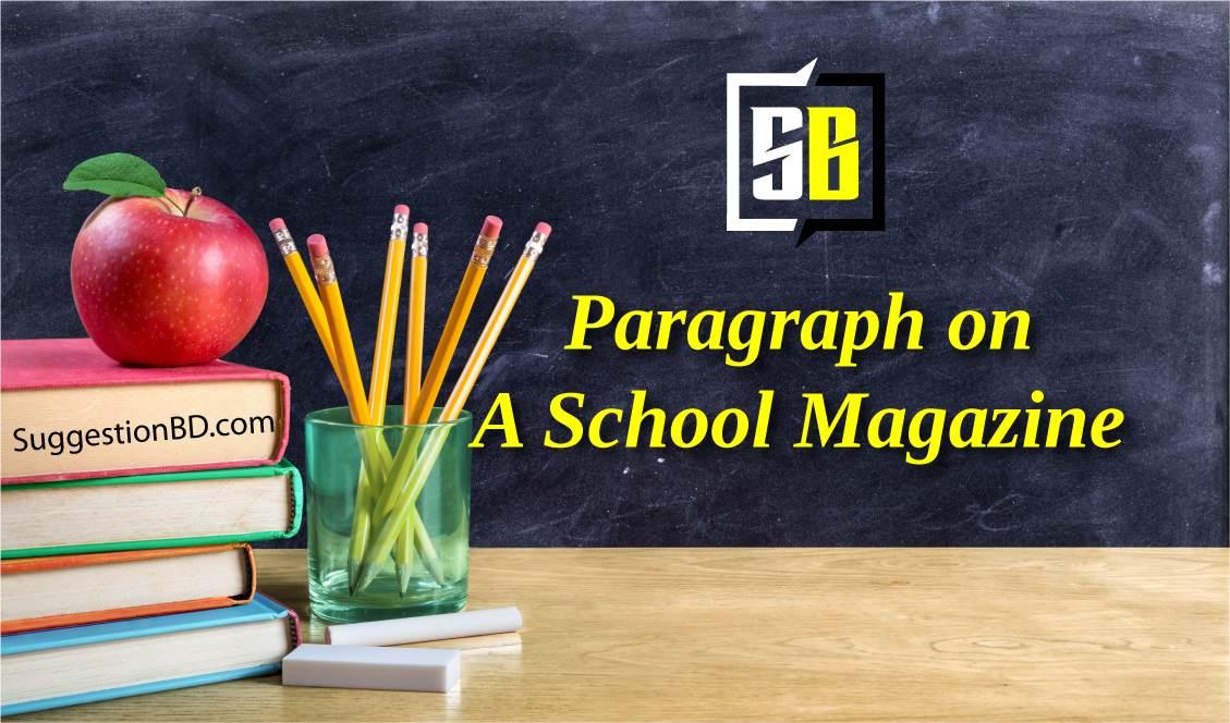 A School Magazine Paragraph