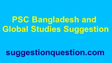 PSC Bangladesh and Global Studies Suggestion 2019