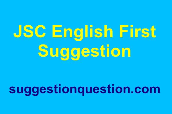 JSC English 1st Paper Suggestion 2019
