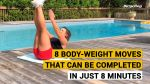 【犬猫動物動画まとめ】8 Body-Weight Moves That Can Be Completed in Just 8 Minutes