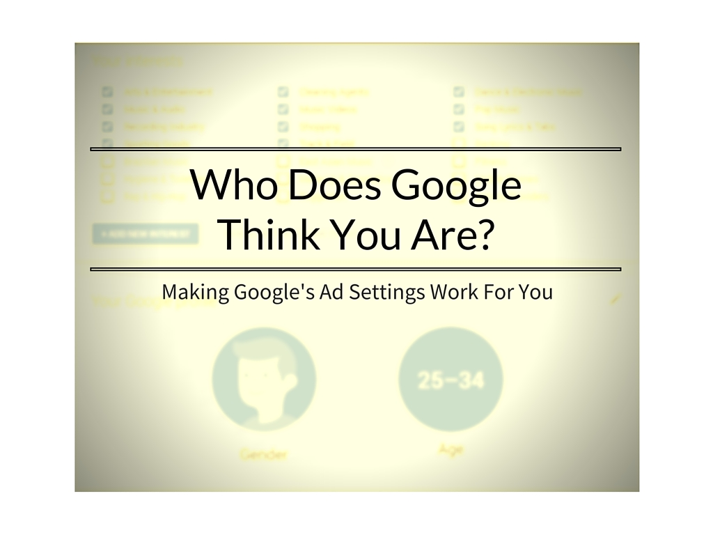Who Does Google Think You Are-