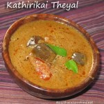 Kathirikai Theyal/Brinjal curry