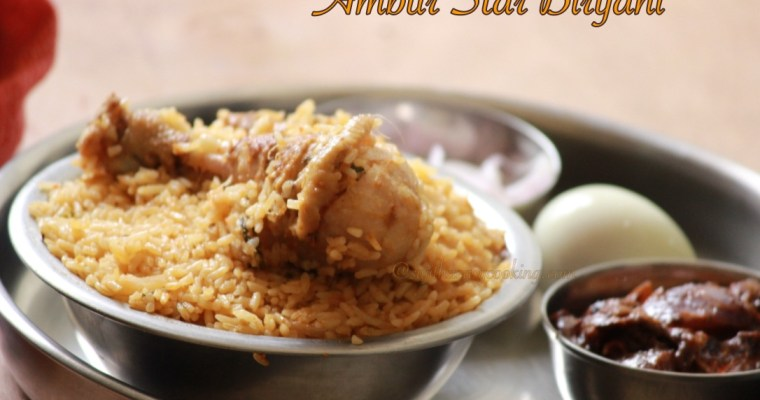 Ambur Star Chicken biryani