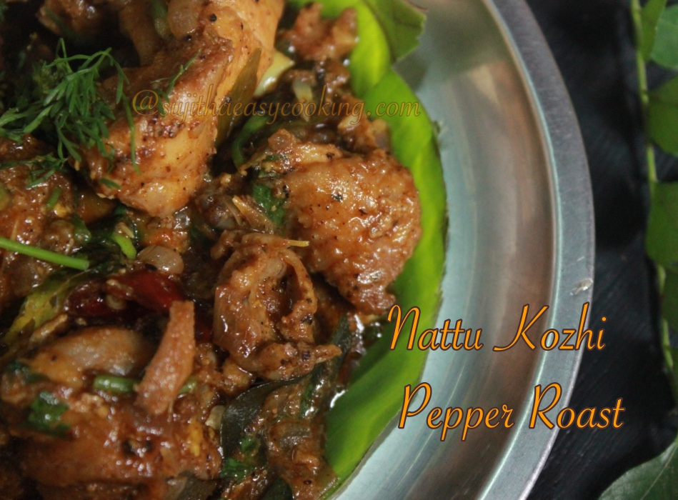 Nattu Kozhi Pepper Roast/Country Chicken Pepper Roast