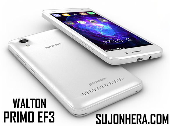 Walton Primo EF3 Android Phone Full Specifications & Price