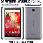 Symphony Xplorer P6 Pro: Full Phone Specifications & Price