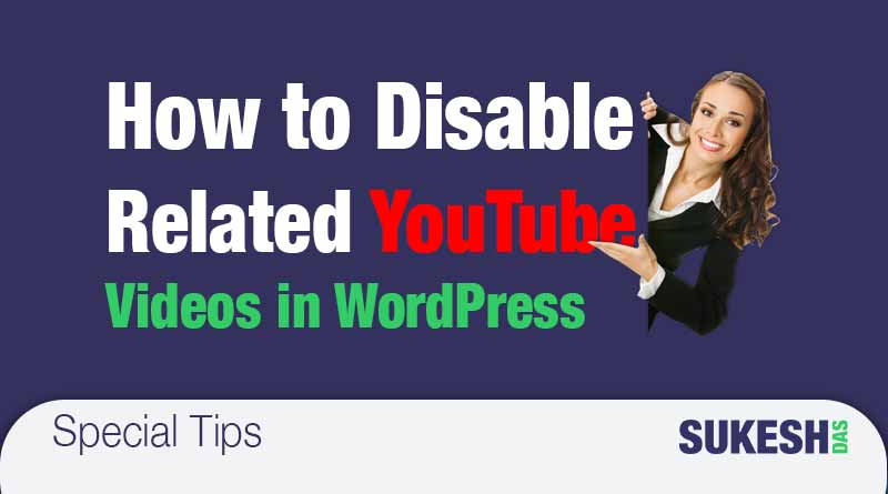 How to Turn Off Related YouTube Videos in WordPress websites