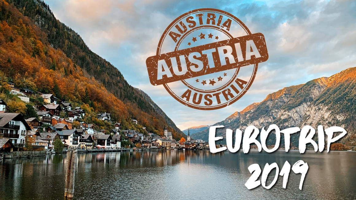🇪🇺 EuroTrip 2019 – 🇦🇹 Austria (Hallstatt, Vienna)