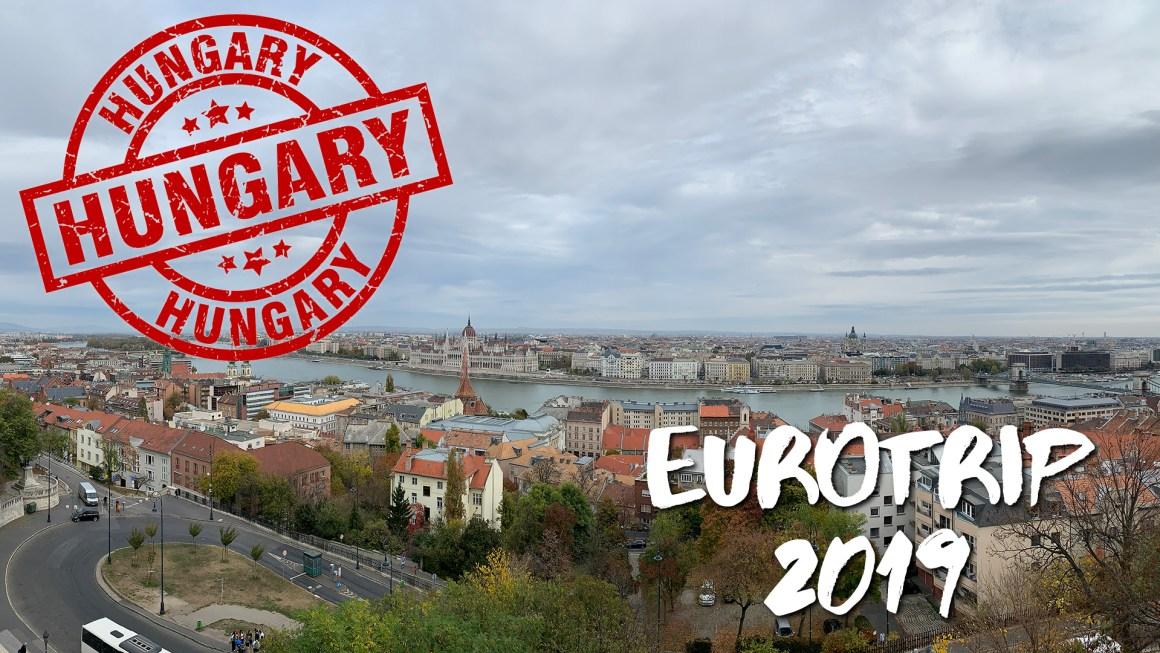 🇪🇺 EuroTrip 2019 – 🇭🇺 Hungary: Budapest