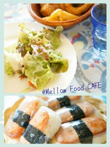 Mellow Food CAFEのお料理
