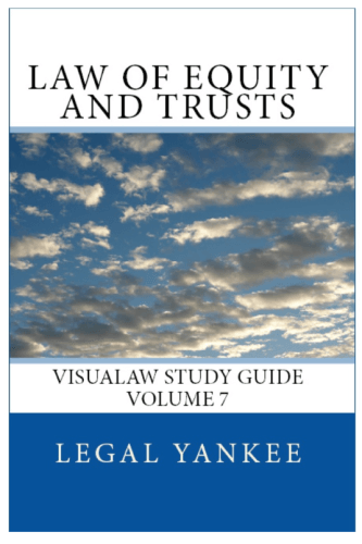 Law Of Equity And Trusts  Outlines  Diagrams  And Study
