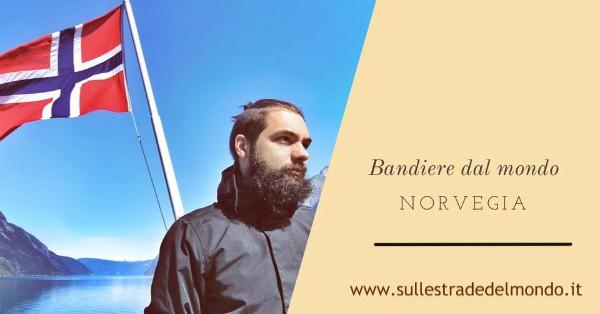 La Bandiera Norvegese Storia E Significato Sulle Strade Del Mondo