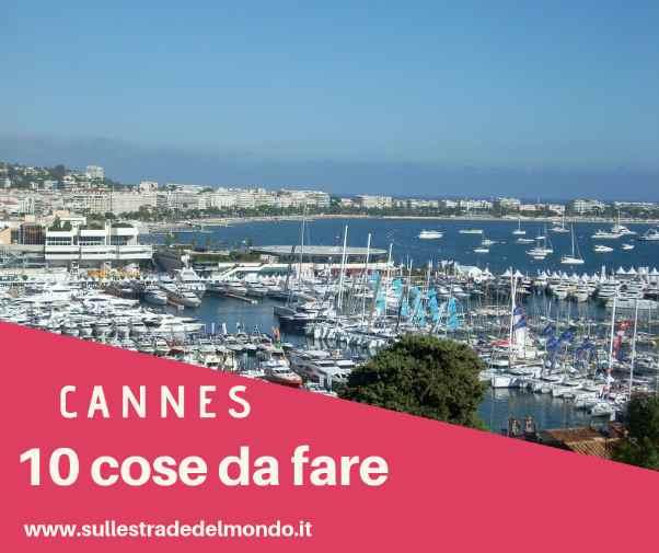 10 cose da fare a Cannes