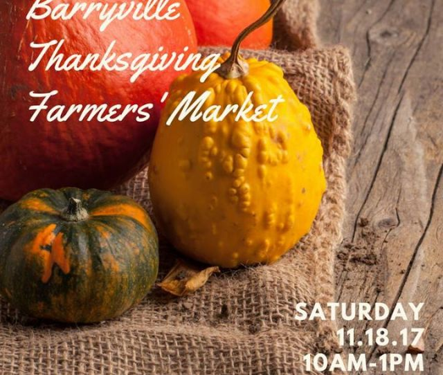 Join Us At The Shohola Firehouse For Our Thanksgiving Farmers Market Stay Up To Date With Pre Order Details And More Follow Us On Facebook Or Instagram