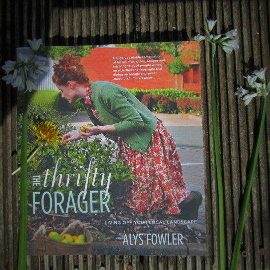 Alys Fowler . The Thrifty Forager. book review