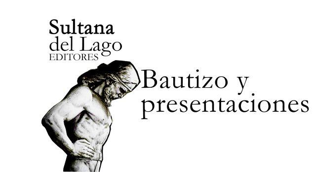 Bautizo y presentaciones