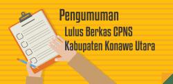 Pengumuman Lulus Berkas CPNS Kabupaten Konawe Utara