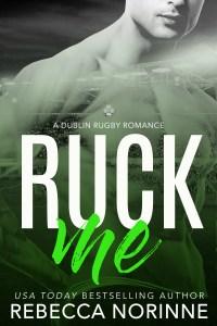 Release Blitz: Ruck Me by Rebecca Norinne