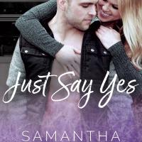 Review: Just Say Yes by Samantha Lind