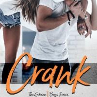 Review: Crank (The Gibson Boys #1) by Adriana Locke