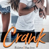 Review: Crank (The Gibson Boys #1) by Adriana Locke