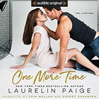 Review: One More Time by Laurelin Paige – An Audible Original