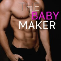 Review: The Baby Maker by Lili Valente