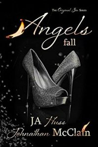 Angels Fall by J.A. Huss and Johnathan McClain is live!
