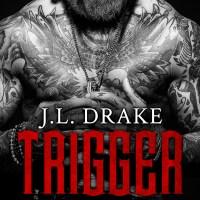 Trigger by J.L. Drake Sale & Review