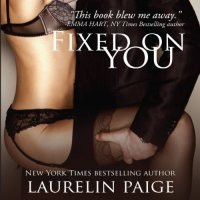 Audio Review: Fixed on You by Laurelin Paige