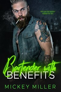 Review: Bartender with Benefits by Mickey Miller