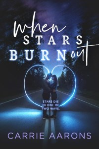 When Stars Burn Out Release & Review