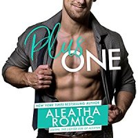 Audio Review: Plus One by Aleatha Romig