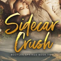 Sidecar Crush, Book #2 in the Bootleg Springs Series by Lucy Score & Claire Kingsley is LIVE!
