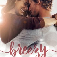 Breezy by Kelsie Rae Release & Review