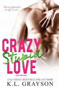 Crazy, Stupid Love by K.L. Grayson Release & Review